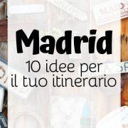 10 cose da vedere a madrid