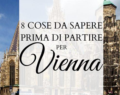 Visitare Vienna: 8 cose da sapere prima di partire
