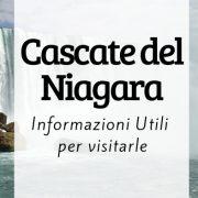 Cascate del Niagara, qualche informazione utile per visitarle